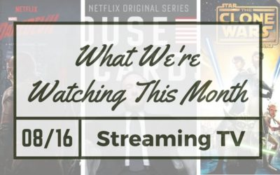 Our Streaming TV This Month