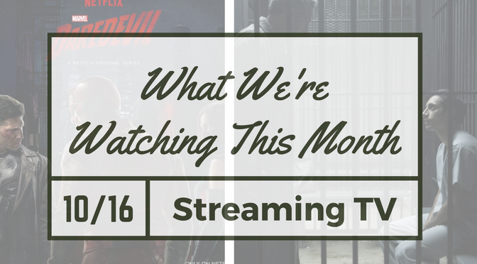 What We're Streaming This Month